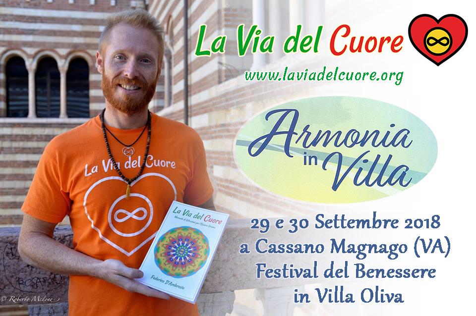 Armonie in Villa - Varese Festival Benessere con Federico D'Ambrosio autore del libro La Via del Cuore Manuale di Istruzioni per l'Essere umano