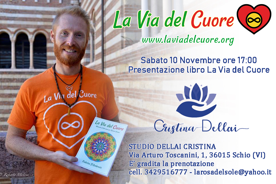 Presentazione del libro La Via del Cuore presso STUDIO DELLAI CRISTINA Schio (VI) con Federico D'Ambrosio