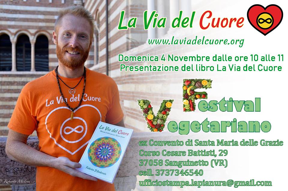 Festival Vegetariano a Sanguinetto (VR) con Federico D'Ambrosio La Via del Cuore