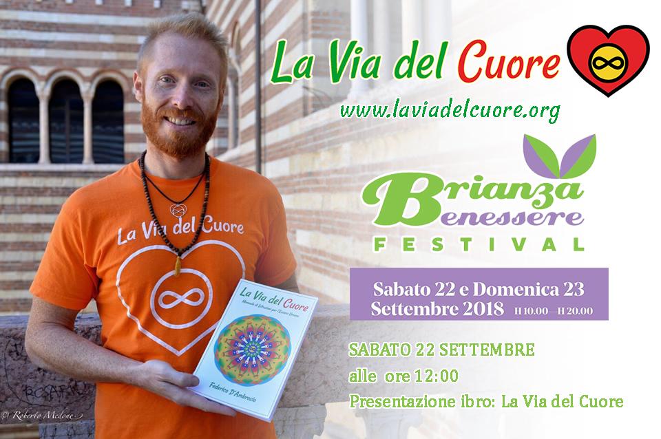 BRIANZA BENESSERE <3 FIERA DEL BENESSERE A LESMO (MB) Conferenza Federico D'Ambrosio La Via del Cuore
